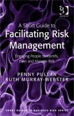 Book Review: A Short Guide to Facilitating Risk Management