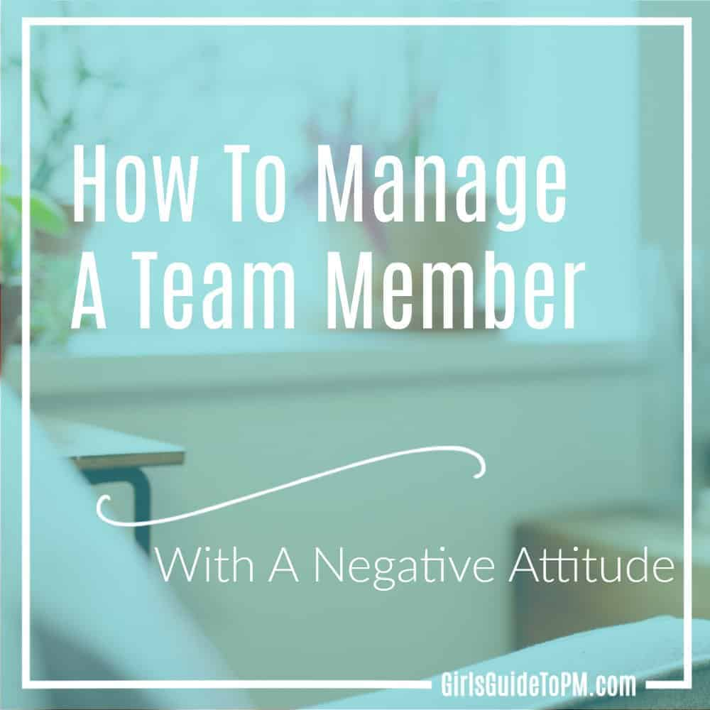 manage negative attitude